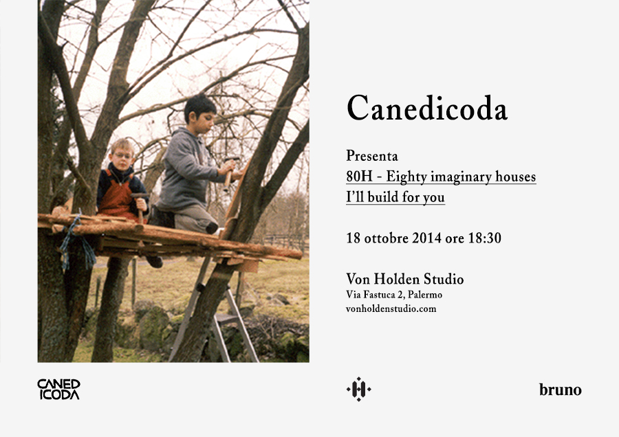 Canedicoda - Eighty imaginary houses I'll build for you