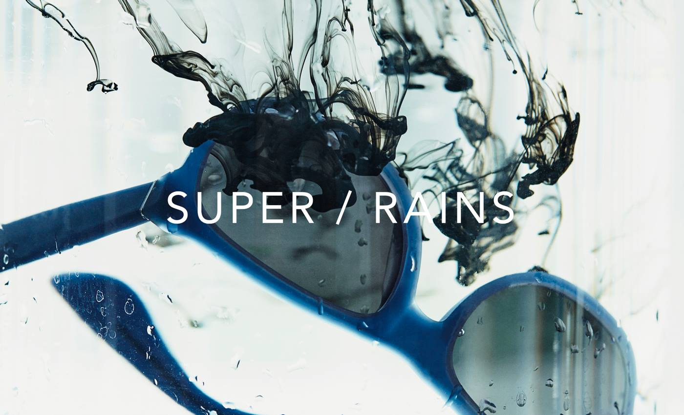 Super / Rains