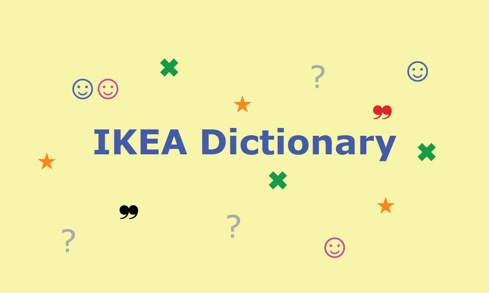 The Ikea Dictionary Tutti I Nomi O Quasi Tradotti Artwort